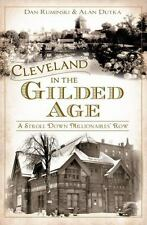 Cleveland in the Gilded Age: A Stroll Down Millionaires' Row [OH]