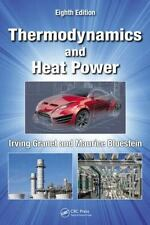 Thermodynamics and Heat Power by Maurice Bluestein and Irving Granet (2014,...