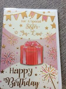 Happy Birthday To A Special Sister In Law.Pretty Present/ Sparkler Design Card.