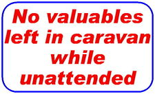 No valuables left in caravan while unattended 3of 60x100mm