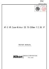 Nikon Nikkor AF-S 70-200mm f 2.8 G ED IF VR  Service Repair Manual + Parts List