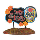 Dept 56 Halloween 2019 Day Of Dead Sign #6003230 NIB