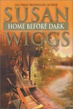Home Before Dark by Susan Wiggs (2003, Hardcover)