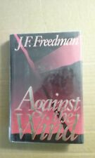 Against the Wind by J. F. Freedman (1991, Hardcover)