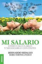 Mi Salario by Bernardo Hidalgo and Maria Veronica Piasco (2014, Paperback)