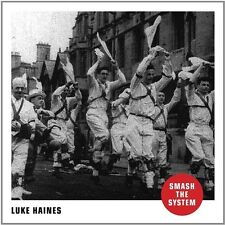 Luke Haines - Smash The System [New CD] UK - Import