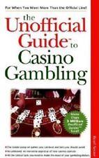 Unofficial Guide to Casino Gambling