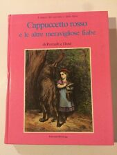 Libro Cappuccetto Rosso E Le Altre Meravigliose Fiabe, Di Perrault E Dore'