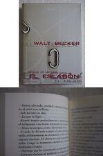 """Libro """"El eslabón"""" de Walt Becker"""