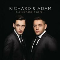 Richard and Adam - The Impossible Dream [CD]