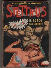 SPETTRUS  N.9 IL BOSCO DELL' ORRORE cervinia 1965