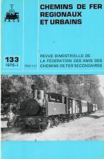 CHEMINS de FER RÉGIONAUX et URBAINS - N° 133 (1976 - 1 - CFRU) (Train)