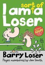 Barry Loser: I am Sort of a Loser by Jim Smith (Paperback) NEW BOOK