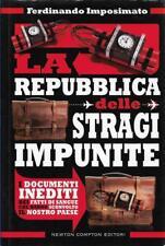 (Ferdinando Imposimato) La repubblica delle stragi impuite 2013 Newton & Compton
