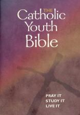 Catholic Youth Bible : Pray It, Study It, Live It (2003, Hardcover, Revised)