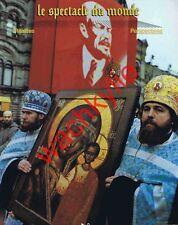 Le spectacle du monde n°345 12/1990 Russie Soljenytsine Balmain Pologne Thatcher