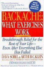 Backache: What Exercises Work, Dava Sobel, Arthur C. Klein, Good Book