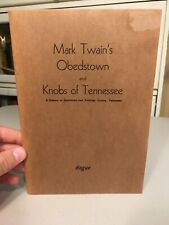 History Fentress County, TN - Mark Twain's Obedstown and Knobs of Tennessee
