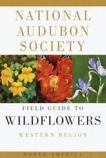 National Audubon Society Field Guide to Wildflowers: Western (Audubon-ExLibrary