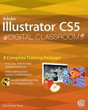 USED (GD) Illustrator CS5 Digital Classroom, (Book and Video Training)