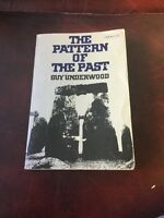 The Pattern Of The Past Guy Underwood Paperback 1972