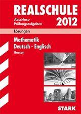 REALSCHULE 2011 Abschluss Lösungen für Prüfungsaufgaben ACHTUNG 2011 !!!