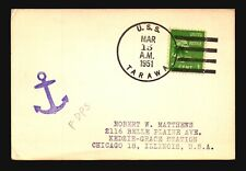 USS Tawara 1951 First Day Type 2 Cancel Card - L1435