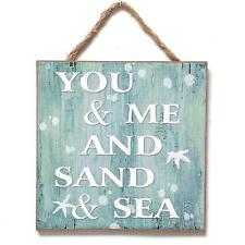 Wooden Wall Plaque with Caption  You and Me and Sand and Sea - Nautical Sign