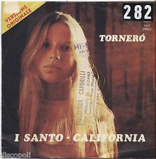 "SANTO CALIFORNIA - Tornero' - VINYL 7"" 45 LP 1974 VG+/VG- CONDITION"