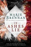 In Ashes Lie (Onyx Court 2), Marie Brennan, Very Good condition, Book