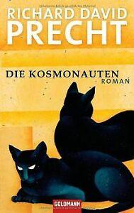 Die Kosmonauten: Roman von Precht, Richard David | Buch | Zustand akzeptabel