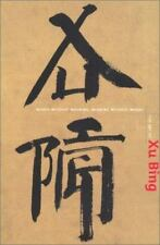 The Art of Xu Bing: Words Without Meaning, Meaning Without Words (Asian Art and