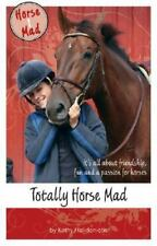 Totally Horse Mad (Horse Mad Series) by Helidoniotis, Kathy