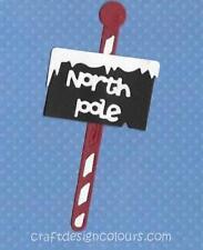 DIE CUT - 1 X NORTH POLE SIGN ( KIT)