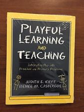 Playful Learning and Teaching: Integrating Play into Preschool 1e 9780205285471