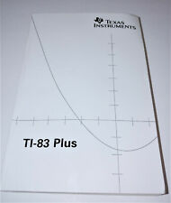 Texas Instruments Ti-83 Plus Manual for Graphing Calculator - Guide Book Only