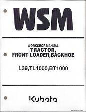 Kubota L39, TL1000, BT1000 Tractor Loader BackHoe Workshop Service Repair Manual