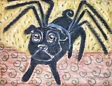 Along Came a Pug 8x10 Dog Pop Vintage Style Art Print Black Spider Halloween