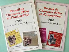 LOT DE 2 RECUEILS DE CHANSONS D'HIER ET D'AUJOURD'HUI