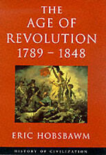 The Age of Revolution: 1789-1848 (History of Civilization)-ExLibrary