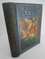 THE BOOK OF COURAGE by Hermann Hagedorn, 1929 with Frank Godwin Illus