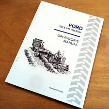 Ford 532 542 Hay Baler Operator's Owners Book Guide Manual