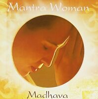 Mantra Woman by Madhava - spiritual Indian music NEW CD   10.19