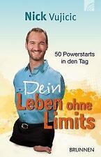 Dein Leben ohne Limits - Nick Vujicic - 9783765542381 PORTOFREI