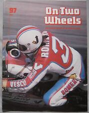On Two Wheels magazine The inside story of Motor Cycling Issue 97