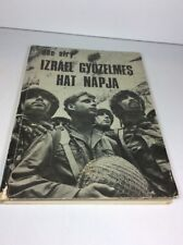 Signed DAN OFRY IZRAEL GYOZELMES HAT NAPJA HUNGARIAN Book ISRAEL'S Six Day War