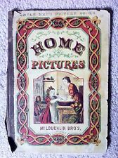 Home Pictures, McLoughlin 1880 Uncle Ned's Picture Books, Rare, New York.