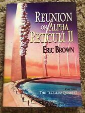 REUNION ON ALPHA RETICULI II Eric Brown 1st ed 100 COPY SIGNED/LIMITED HC fine