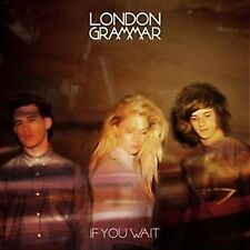 LONDON GRAMMAR (IF YOU WAIT -  DELUXE EDITION CD SEALED + FREE POST)