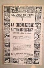 LA CIRCOLAZIONE AUTOMOBILISTICA CODICE DELLA STRADA 1939 AUTOMOBILE